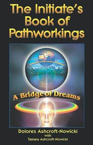 Initiate's Book Of Pathworking