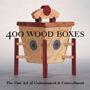 Ebooks downloaden gratis epub 400 Wood Boxes: The Fine Art of Containment and Concealment by Lark Books