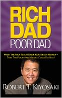 Rich Dad Poor Dad by Robert T. Kiyosaki: NOOK Book Cover