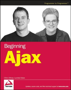 Free audiobook downloads to cd Beginning Ajax 9780470106754 by Chris Ullman, Lucinda Dykes