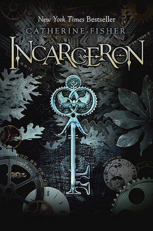 Incarceron (Incarceron Series #1)