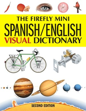 Firefly Mini Spanish English Visual Dictionary