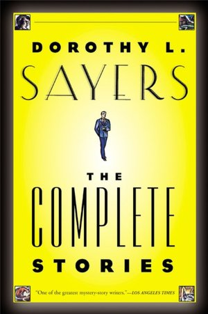 Download pdf free books Dorothy L. Sayers: The Complete Stories