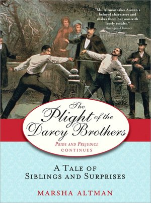 Ebooks download for android tablets The Plight of the Darcy Brothers: A Tale of the Darcys & the Bingleys ePub (English literature) 9781402224294