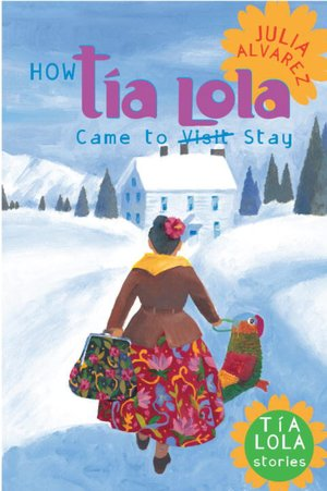 Ebook for nokia x2-01 free download How Tia Lola Came to (Visit) Stay DJVU PDF iBook
