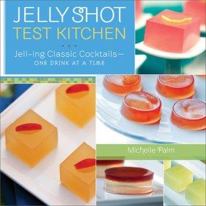 Jelly Shot Test Kitchen Pdf