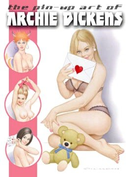 Free audiobook downloads mp3 The Pin Up Art of Archie Dickens 9780865620704 by Archie Dickens PDB
