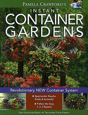 Free audio book download for ipod Pamela Crawford's Instant Container Gardens by Pamela Crawford 9780971222052 RTF ePub PDB