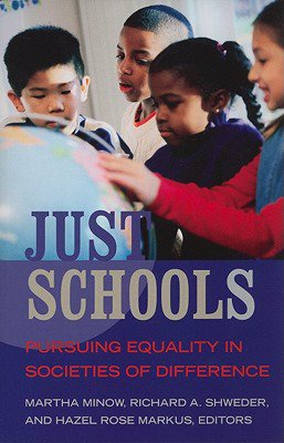 Just Schools Pursuing Equality in Societies of Difference cover