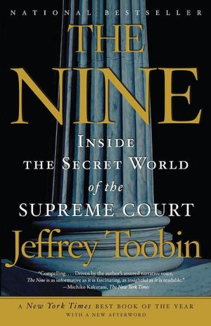 eBook downloads for android free The Nine: Inside the Secret World of the Supreme Court PDB (English Edition) 9781400096794 by Jeffrey Toobin