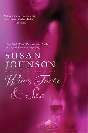 Download pdf online books free Wine, Tarts, and Sex