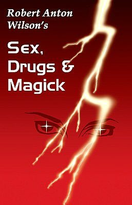 Sex, Drugs and Magick