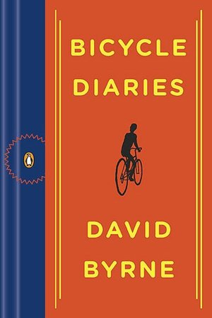 Ebook gratis download pdf Bicycle Diaries 9780143117964 English version by David Byrne PDB iBook