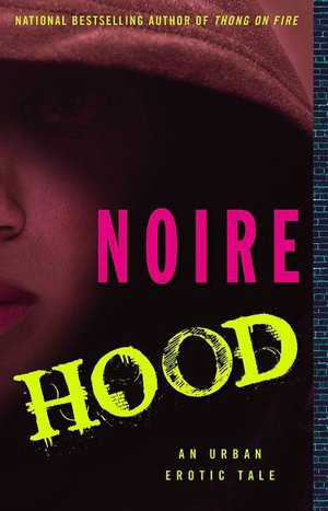 Hood: An Urban Erotic TaleNoire