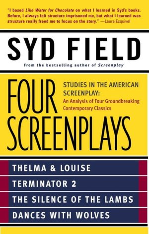 Mobi ebook free download Four Screenplays: Studies in the American Screenplay 9780440504900 DJVU ePub in English by Syd Field