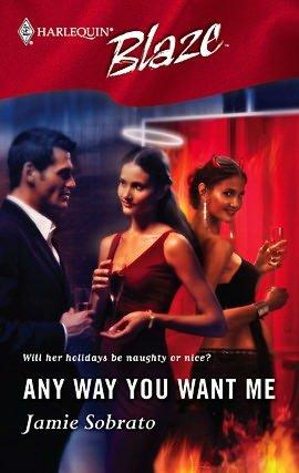Any Way You Want Me (Harlequin Blaze #216)