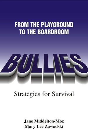 Bullies From The Playground to the Boardroom cover