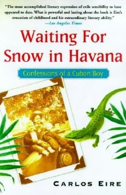 Waiting for Snow in Havana: Confessions of a Cuban Boy