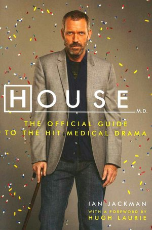 Free ebook trial download House, M.D.: The Official Guide to the Hit Medical Drama English version 9780061876615 RTF