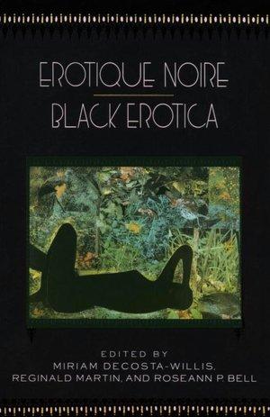Free aduio book download Erotique Noire: Black Erotica by Miriam Decosta-Willis