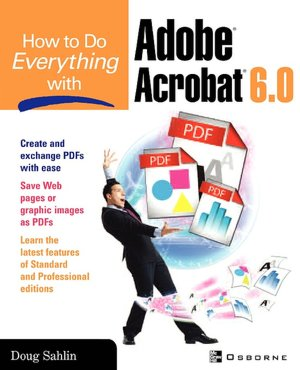 How to Do Everything Adobe Acrobat X by Doug Sahlin PDF eBook