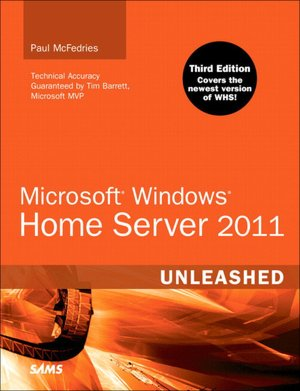 Microsoft Windows Home Server 2011 Unleashed
