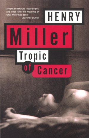 Free ebooks in pdf format to download Tropic of Cancer by Henry Miller 9780802131782