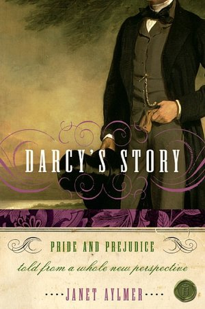 Free downloadable books for ipod nano Darcy's Story: Pride and Prejudice Told from a Whole New Perspective 9780061148705 by Janet Aylmer PDB (English Edition)