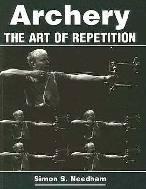 Archery - the Art of Repetition