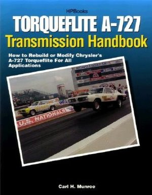 Torqueflite A-727 Transmission Handbook