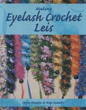 How do you make eyelash ribbon leis? - Yahoo! Answers