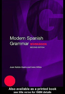 Modern Spanish Grammar Workbook