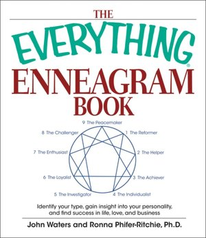 Everything Enneagram Book: Identify Your Type, Gain Insight into Your Personality and Find Success in Life, Love, and Business