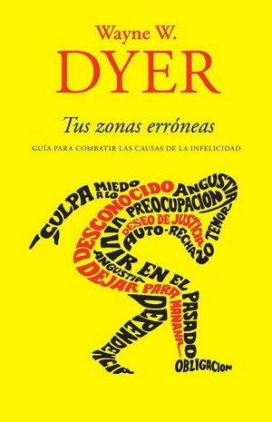 Ebooks for free downloads Tus zonas erroneas (Your Erroneous Zones) by Wayne W. Dyer (English literature) MOBI