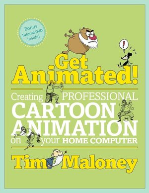 Download italian books free Get Animated!: Creating Professional Cartoon Animation on Your Home Computer