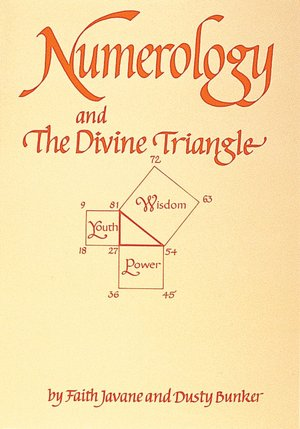 Numerology: and The Divine Triangle