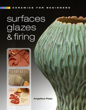 French audiobook download free Ceramics for Beginners: Surfaces, Glazes & Firing in English 9781600592454 by Angelica Pozo