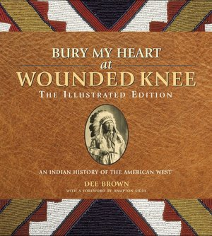 Amazon audio books download ipod Bury My Heart at Wounded Knee: The Illustrated Edition: An Indian History of the American West FB2