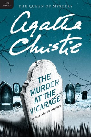 Free downloadable free ebooks The Murder at the Vicarage 9780062073600 (English literature)