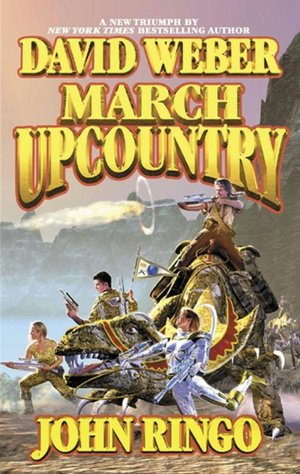 March Upcountry by David Weber & John Ringo
