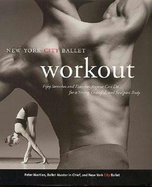New York City Ballet Workout Book