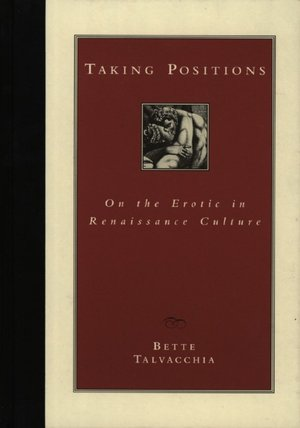 Taking Positions: On the Erotic in Renaissance Culture