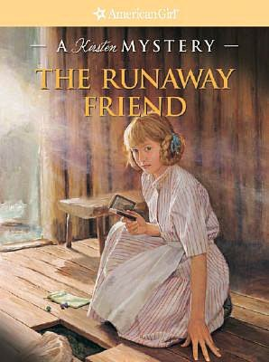 Kathleen Ernst -  The Runaway Friend: A Kirsten Mystery  Reviews
