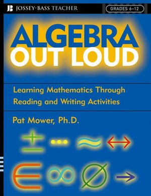 Algebra Out Loud Learning Mathematics Through Reading and Writing Activities cover