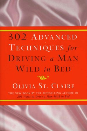 Ebook librarian download 302 Advanced Techniques for Driving a Man Wild in Bed