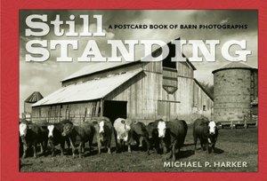 Still Standing: A Postcard Book of Barn Photographs