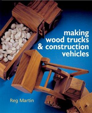 Ebooks in greek download Making Wood Trucks & Construction Vehicles iBook CHM 9781402727351 English version