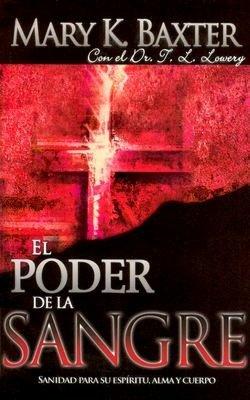 Download free ebooks for iphone 3gs El Poder de la Sangre: Sanidad Para su espiritu, alma, y cuerpo