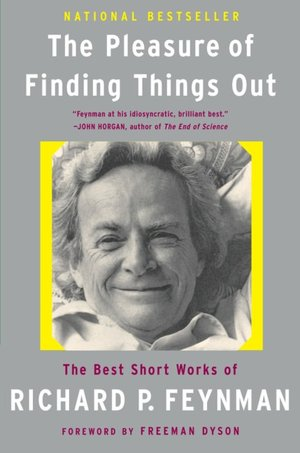 Books pdf download free The Pleasure of Finding Things Out 9780465023950 by Richard P. Feynman, Freeman Dyson, Jeffrey Robbins in English