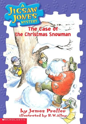 The Case of the Christmas Snowman (Jigsaw Jones Series #2)
